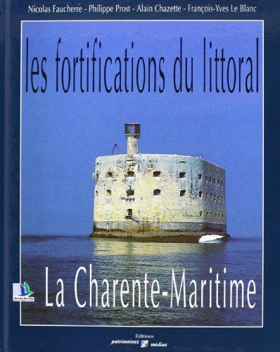 Les fortifications du littoral la charente maritime