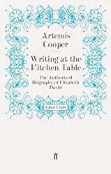 Writing at the Kitchen Table: The Authorized Biography of Elizabeth David (English Edition)