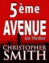 5ème  AVENUE (5ème Avenue series t. 1) (French Edition)