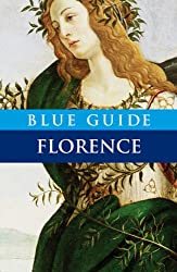 Blue Guide Florence (Blue Guides)