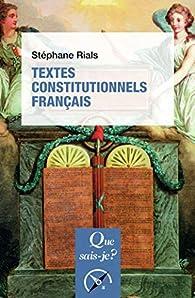 Textes constitutionnels français par Stéphane Rials