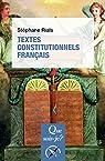 Textes constitutionnels français par Rials