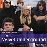 The Rough Guide to the Velvet Underground (Rough Guide Reference)