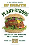 Plant-Strong: Discover the World's He...