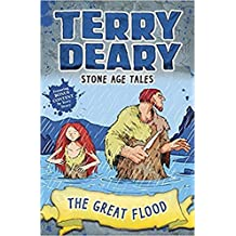 Stone Age Tales: The Great Flood (Terry Deary's Historical Tales)