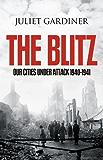 The Blitz: The British Under Attack