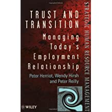 Trust & Transition: Career Management for the Future (Wiley Series in Strategic HRM)