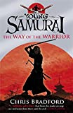Young Samurai: The Way of the Warrior - Book 1