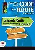 Image of REUSSIR SON CODE DE LA ROUTE ED 2016