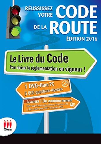 Réussissez votre code de la route : conforme au nouvel examen