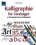 Kalligraphie für Einsteiger - Übungsbuch