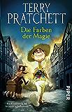 Die Farben der Magie: Ein Roman von der bizarren Scheibenwelt