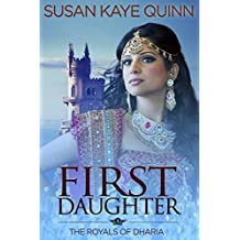 First Daughter (The Royals of Dharia, Book Three) (English Edition)