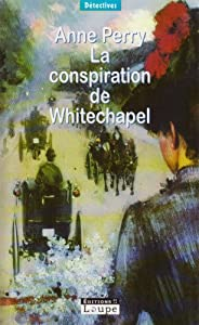 "Afficher ""La conspiration de Whitechapel"""