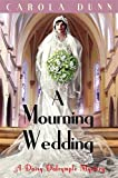 A Mourning Wedding (Daisy Dalrymple)