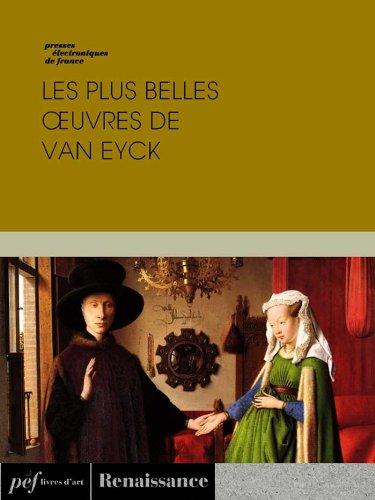 Les plus belles œuvres de Van Eyck por Van Eyck