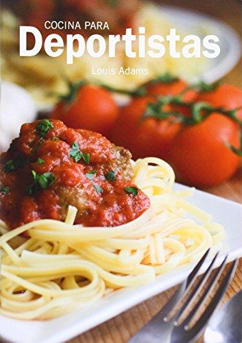 Hoy Cocinamos. Cocina para deportistas (Hoy Cocinamos (lu)) por LOUIS ADAMS