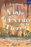 Viaje al Centro de la Tierra para estudiantes de español. Libro de lectura fácil nivel A2: Ilustrado (Read in Spanish nº 8)