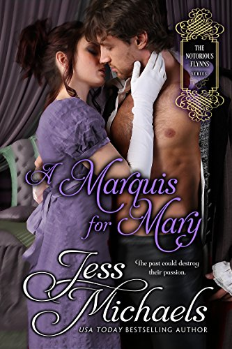 A Marquis For Mary (The Notorious Flynns Book 5) (English Edition) PDF Books