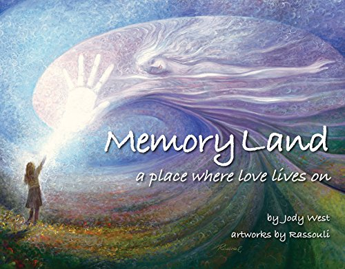 Memory Land: A Place Where Love Lives on
