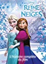 La Reine des neiges : L'histoire complète du film par Disney