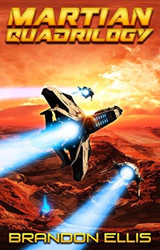 Martian Quadrilogy Box Set: A Mars Space Opera Series: Books 1 - 4 (English Edition)