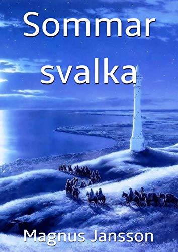 Sommar svalka (Swedish Edition) por Magnus Jansson