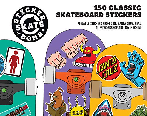 Stickerbomb Skate: 150 Classic Skateboard Stickers -
