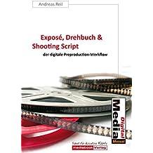 Exposé, Drehbuch & Shooting Script: der digitale Preproduction-Workflow