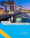 Einf??hrung in SAP BusinessObjects Web Intelligence by Frank Hecker (2014-10-02)