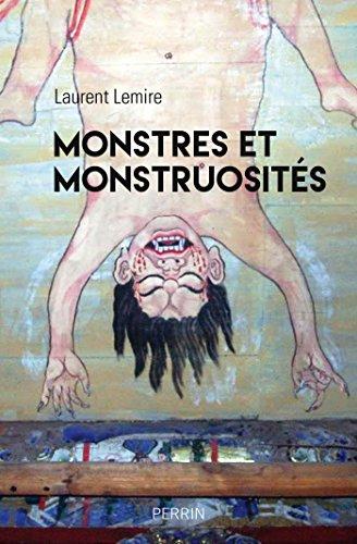 Monstres et Monstruosités par Laurent LEMIRE