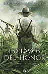 Esclavos del honor par Borrás San León