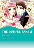 THE DUTIFUL RAKE 2