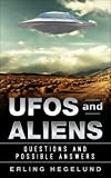 UFOs and Aliens: Questions and possible answers