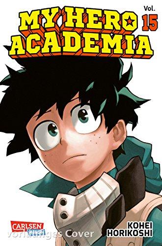 My Hero Academia 15: Die erste Auflage immer mit Glow-in-the-Dark-Effekt auf dem Cover! Yeah!