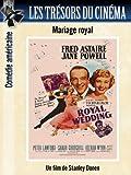 Les Trésors du cinéma : Mariage Royal (Royal Wedding) - Fred Astaire