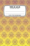 Mileage Log Book and Expenses Tracker For Taxes: Sri Yantra: 6 x 9 in. • Fits in most glove boxes