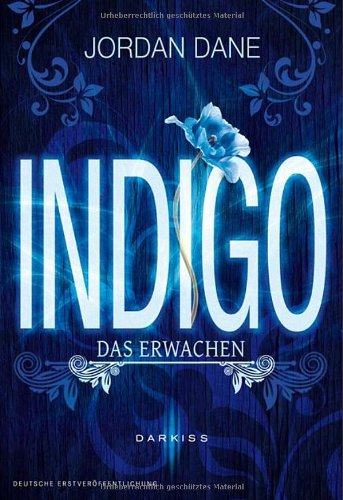 Buchseite und Rezensionen zu 'Indigo - Das Erwachen' von Jordan Dane