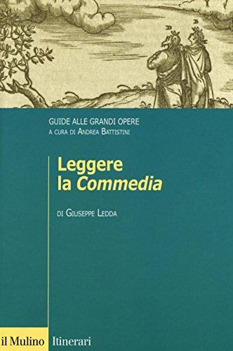 Leggere la «Commedia». Guide alle grandi opere