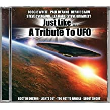 Just Like-a Tribute to Ufo