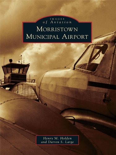 Municipal Airport (Morristown Municipal Airport (Images of Aviation) (English Edition))