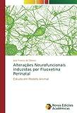 Alterações Neurofuncionais induzidas por Fluoxetina Perinatal: Estudo em...