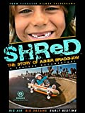 SHReD: The Asher Bradshaw Story [OV]