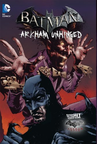 Batman: Arkham Unhinged Vol. 3 by Derek Fridolfs (January 07,2014)
