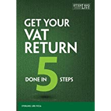 Get your VAT Return done in 5 Steps: Detailed step by step guide on how to prepare, reconcile & submit a VAT return