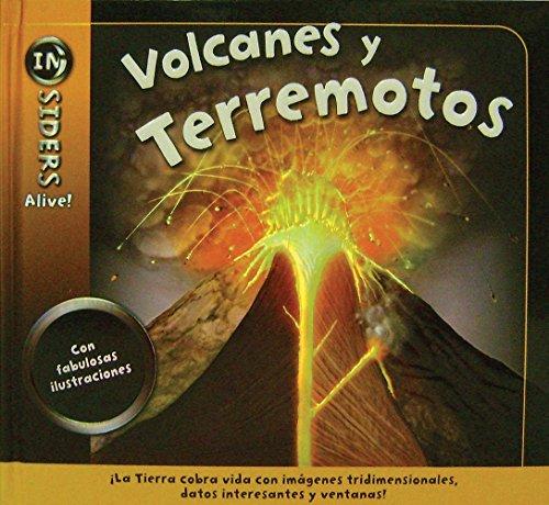 Volcanes y terremotos/Earthquakes and Volcanoes (INsiders Alive!) por Anita Ganeri