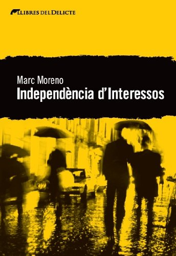 Independència d'interessos (Catalan Edition)