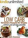 Low Carb Rezepte für Singles