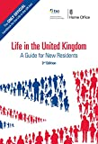 Life in the United Kingdom: A Guide for New Residents, 3rd edition