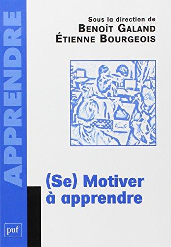 (Se) motiver à apprendre par Etienne Bourgeois